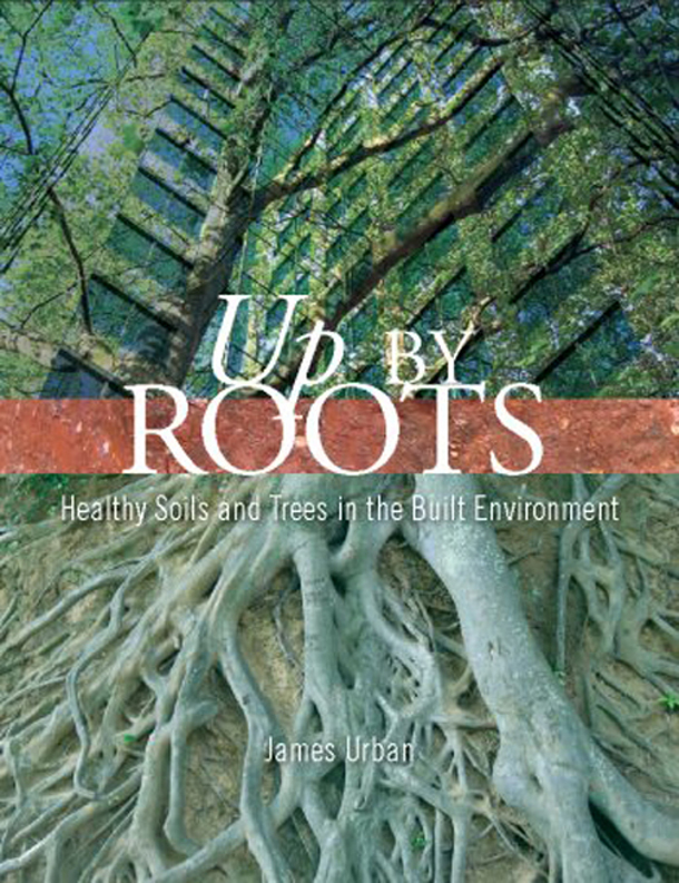 Up By Roots, by James Urban