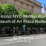 Iconic Metropolitan Museum Plaza Redesign Silva Cell Case Study