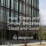 """How """"Clean and Simple"""" Becomes """"Dead and Gone"""""""
