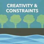 Episode 4: Creativity and Constraints