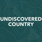 Episode 6: Undiscovered Country