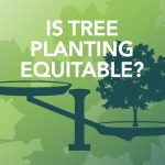 Episode 5: Is tree planting equitable?