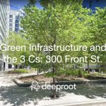 Green Infrastructure and the 3 Cs: 300 Front St. Case Study, Toronto