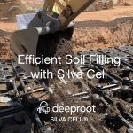 Silva Cell Allows for Efficient Soil Filling: Saving Time and Cost