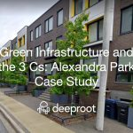 Green Infrastructure and the 3 Cs: Alexandra Park Case Study