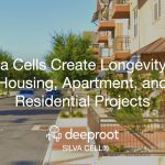 Silva Cells Create Longevity for Housing, Apartment, and Residential Projects